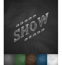 SHOW icon Hand drawn vector