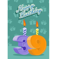 Happy birthday card with 39th birthday vector image vector image
