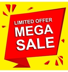 Sale poster with limited offer mega sale text vector