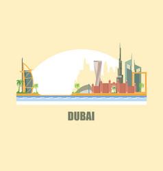 dubai city skyline a city in desert vector image