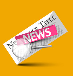 news - newspapers symbol with magnifying glass on vector image