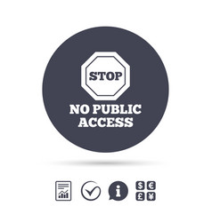 No public access sign icon caution stop symbol vector