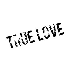 True love rubber stamp vector