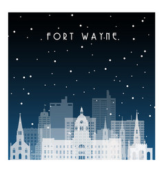 winter night in fort wayne night city vector image