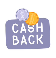 cash back hand drawn with coins icon cash back or vector image