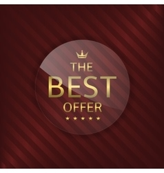 Best offer glass label vector