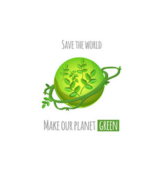 save the world green planet concept vector image
