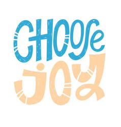 choose joy quotes vector image