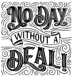 hand drawn typography poster no day without a vector image
