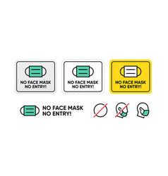 no face mask entry sign medical mask vector image