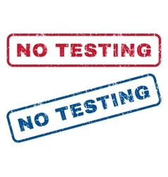 No Testing Rubber Stamps vector image