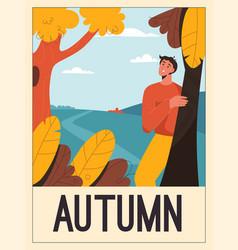 poster autumn concept happy man vector image