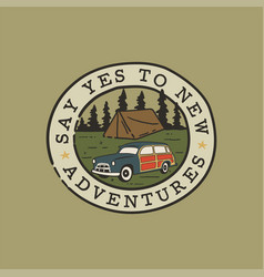 vintage hand drawn camping logo patch with camp vector image