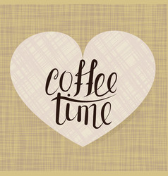 Calligraphy coffee time vector