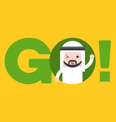 Cute arab businessman in go alphabet business vector