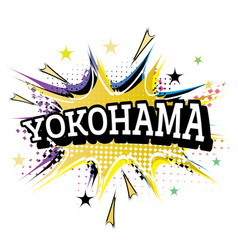yokohama comic text in pop art style isolated on vector image