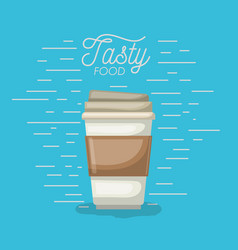 coffee disposable cup in tasty food poster in vector image