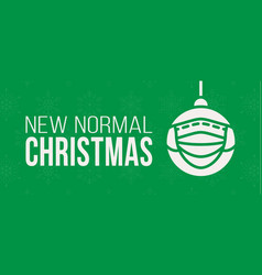 new normal christmas concept banner card merry vector image
