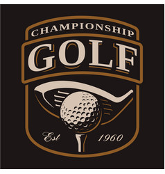 emblem with golf club and ball on dark background vector image