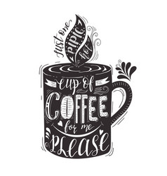 Quote for coffee hand-drawn lettering on vector