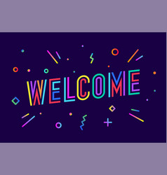welcome greeting card banner poster and sticker vector image