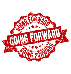 Going forward stamp sign seal vector