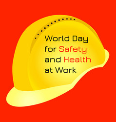 World day for safety and health at work yellow vector