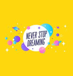 dream big motivation banner speech bubble vector image