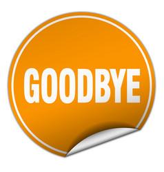 Goodbye round orange sticker isolated on white vector