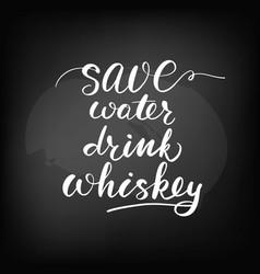 chalkboard blackboard lettering save water vector image