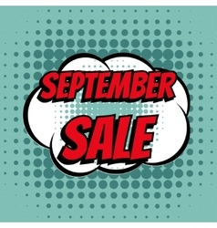 September sale comic book bubble text retro style vector
