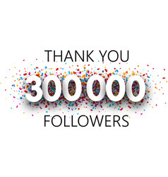 Thank you 300000 followers poster with colorful vector