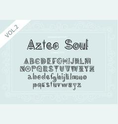 tribal aztec alphabet vector image
