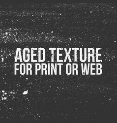 aged texture for print or web vector image vector image