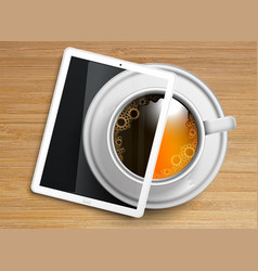 a cup of coffeetea with a tablet vector image