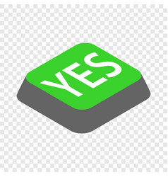click yes button isometric icon vector image