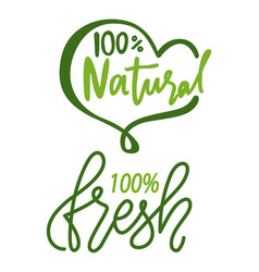 natural and fresh product 100 percent guarantee vector image