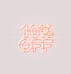 Neon 10 off sale banner sign board promotion vector