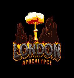 Armageddon and apocalypse vintage concept vector