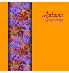 Autumn grape with orange red leaves background vector
