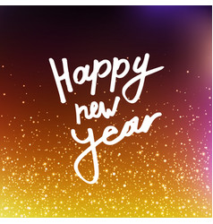 calligraphy happy new year vector image