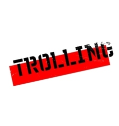 Trolling rubber stamp vector