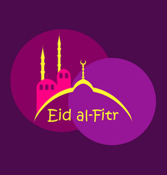 Eid al-fitr muslim religious holiday colorful vector