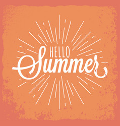 hello summer vintage lettering background vector image