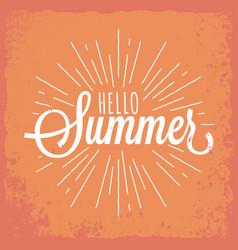 hello summer vintage lettering background vector image