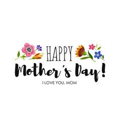 Holiday sticker with lettering happy mothers day vector