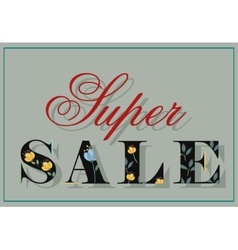 Inscription for retail Super Sale vector image vector image