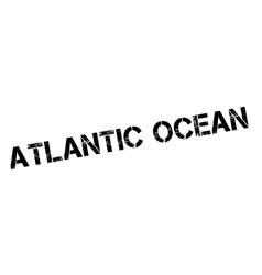 Atlantic Ocean rubber stamp vector