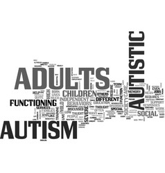 Autism in adults not discussed quite as much text vector