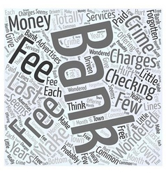 Bank Charges that are a Crime Word Cloud Concept vector